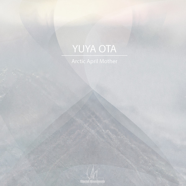 Yuya Ota - Arctic April Mother