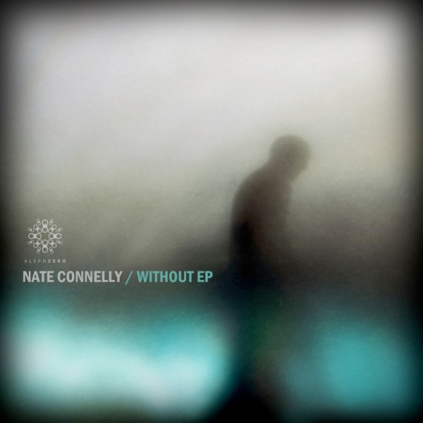 Without EP by Nate Connelly