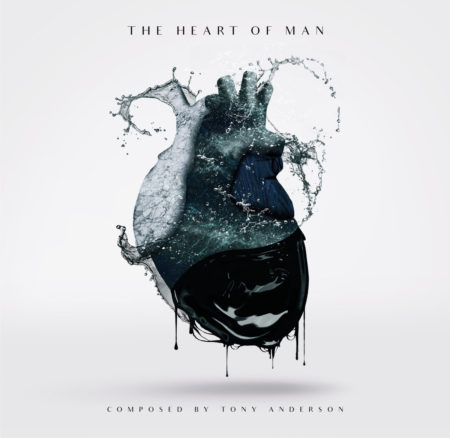 Tony Anderson – The Heart Of Man