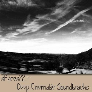 SPaces22 – Deep Cinematic Soundtracks