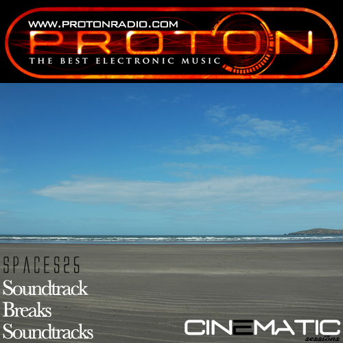 SPaces25(Proton Radio Exclusive) – Soundtrack Breaks Soundtracks