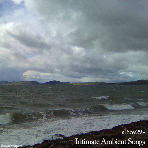 SPaces29 – Intimate Ambient Songs