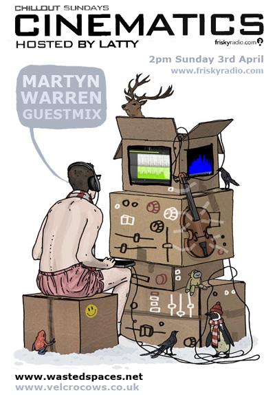 Cinematics Guest Mix April Martyn Warren